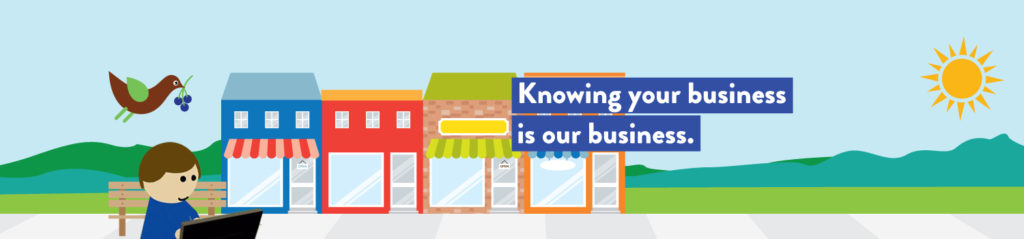 Knowing Your Business is our Business